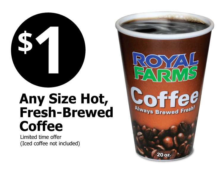 $1 Any Size Hot Fresh Brewed Coffee
