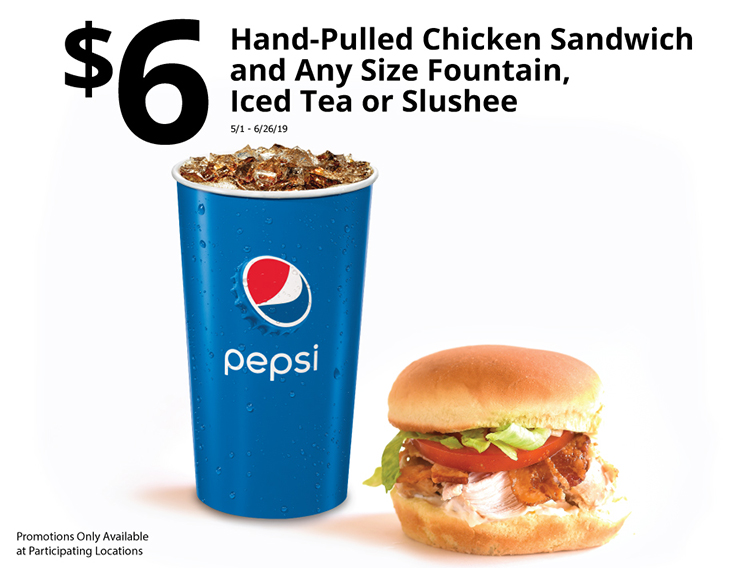 $6 Hand Pulled Chicken Sandwich and Any Size Fountain Iced Tea or Slushee