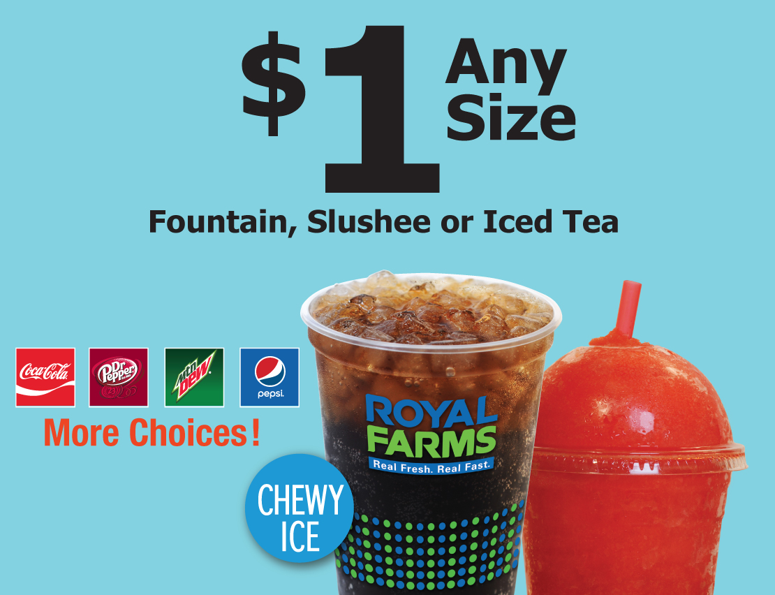 $1 Any Size Fountain, Slushee or Iced Tea